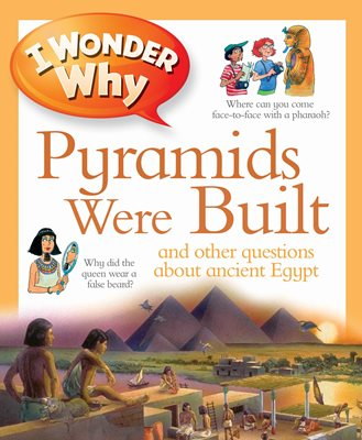 Book cover for I Wonder Why Pyramids Were Built