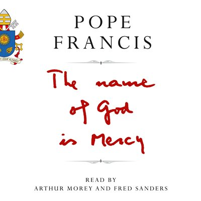 Book cover for The Name of God is Mercy