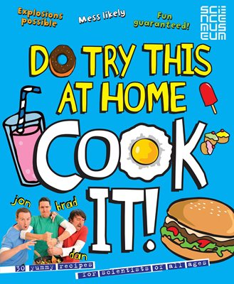 Book cover for Do Try This At Home: COOK IT!