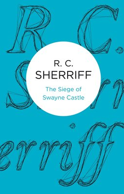 The Siege of Swayne Castle