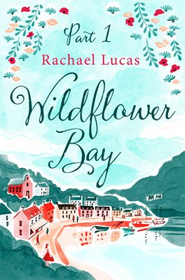 Book cover for Wildflower Bay: Part One