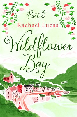 Book cover for Wildflower Bay: Part Three