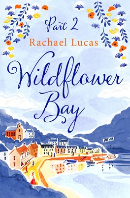 Book cover for Wildflower Bay: Part Two