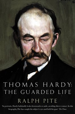 Book cover for Thomas Hardy: The Guarded Life