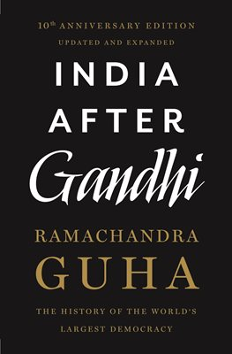 Book cover for India After Gandhi: The History of the World's Largest Democracy