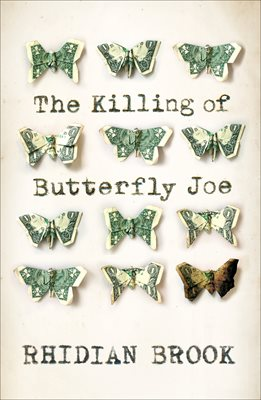 The Killing of Butterfly Joe