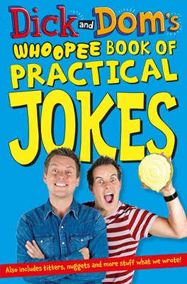 Book cover for Dick and Dom's Whoopee Book of...