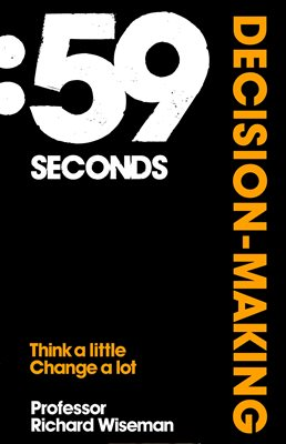 Book cover for 59 Seconds: Decision Making