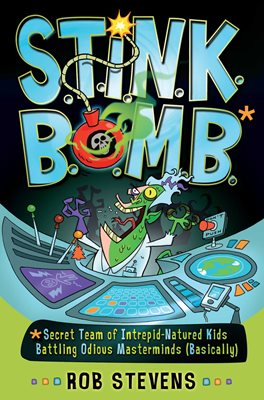 Book cover for S.T.I.N.K.B.O.M.B.