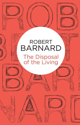 Book cover for The Disposal of the Living