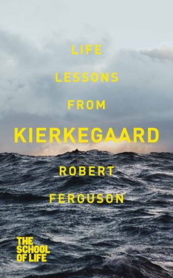 Book cover for Life lessons from Kierkegaard