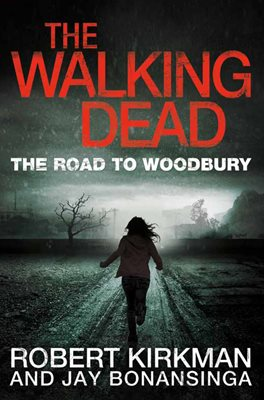 Book cover for The Road to Woodbury