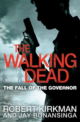 Book cover for The Fall of the Governor Part One