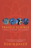 Book cover for Fragile Science