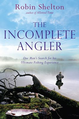 The Incomplete Angler