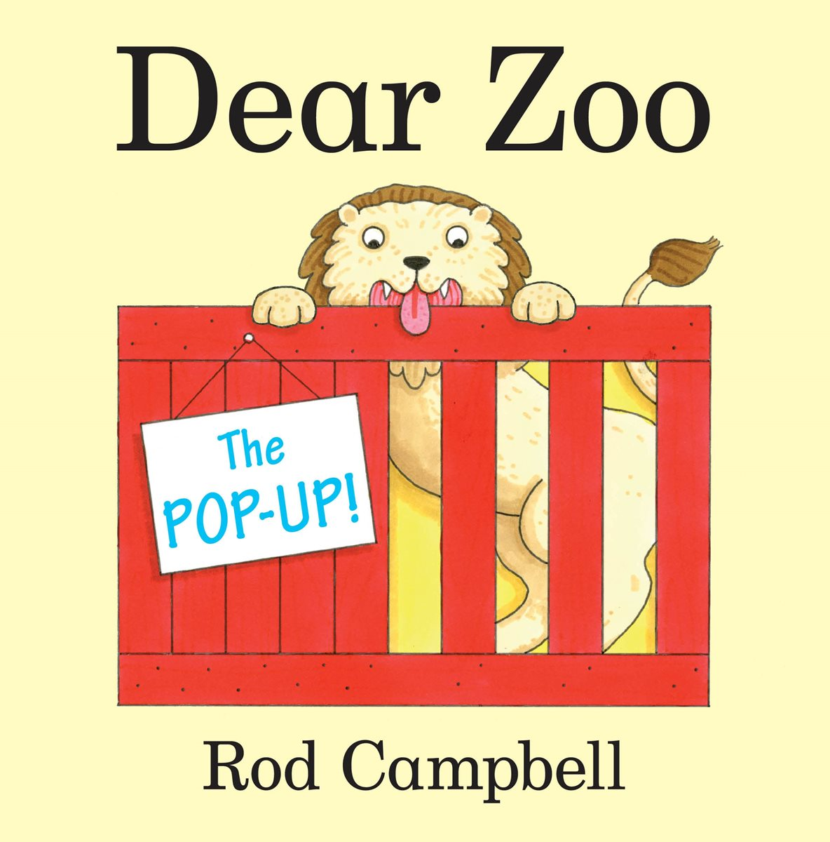 Pop Up Zoos : The pop up dear zoo by rod campbell