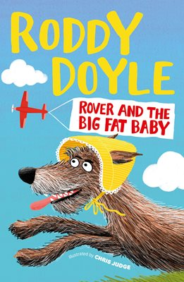 Book cover for Rover and the Big Fat Baby