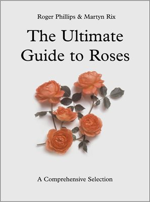 Book cover for The Ultimate Guide to Roses