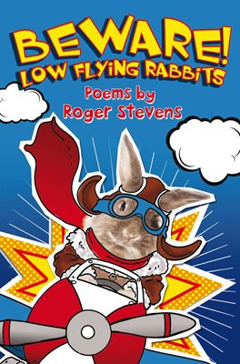 Book cover for BEWARE! LOW FLYING RABBITS