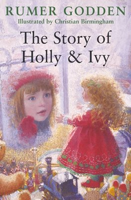 Book cover for The Story of Holly and Ivy