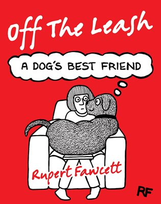 Book cover for Off The Leash: A Dog's Best Friend