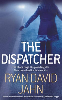 Book cover for The Dispatcher