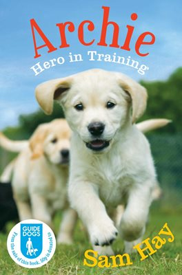 Book cover for Archie the Guide Dog Puppy: Hero in...