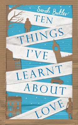 Book cover for Ten Things I've Learnt About Love