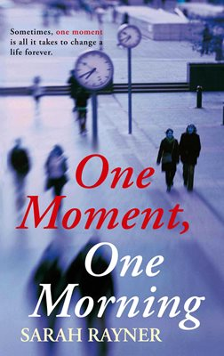 Book cover for One Moment, One Morning