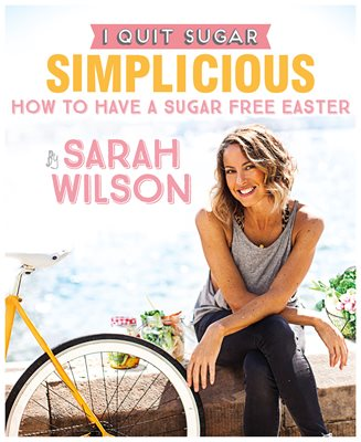 Book cover for I Quit Sugar: How to Have a Sugar Free Easter