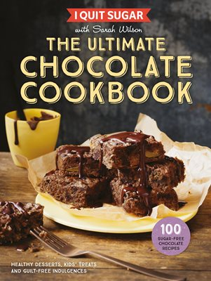 Book cover for I Quit Sugar The Ultimate Chocolate Cookbook