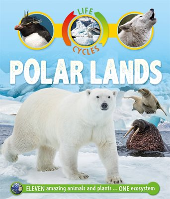 Book cover for Life Cycles: Polar Lands