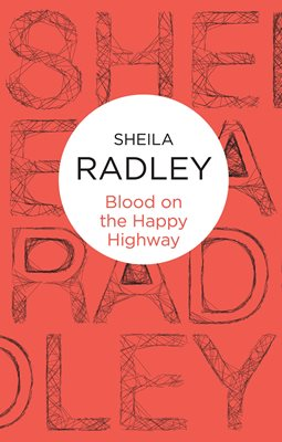 Book cover for Blood on the Happy Highway