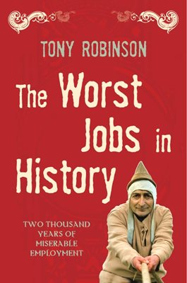 Book cover for The Worst Jobs In History