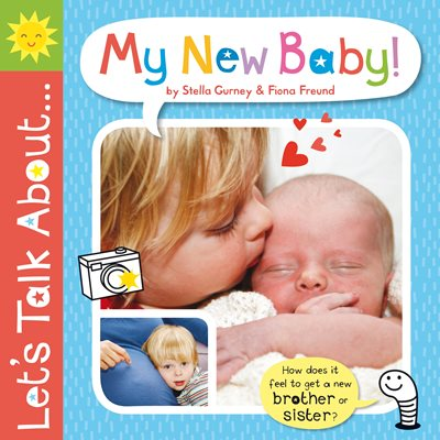 Book cover for Let's Talk About: My New Baby