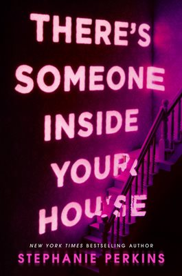 Book cover for There's Someone Inside Your House