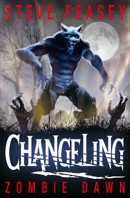Book cover for Changeling: Zombie Dawn