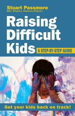 Book cover for Raising Difficult Kids: A step-by-step guide