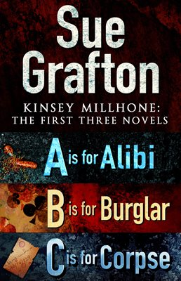Book cover for Kinsey Millhone: First Three Novels