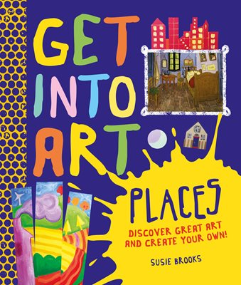 Book cover for Get Into Art: Places
