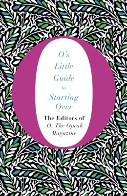 Book cover for O's Little Guide to Starting Over