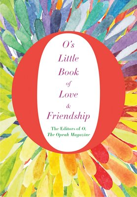 Book cover for O's Little Book of Love and Friendship