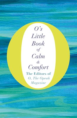 Book cover for O's Little Book of Calm and Comfort