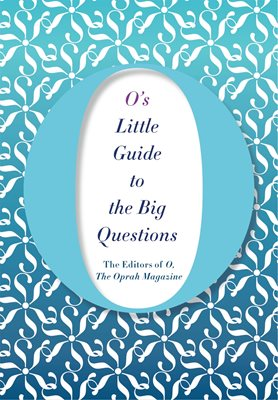 Book cover for O's Little Guide to the Big Questions