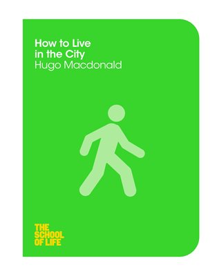 Book cover for How to Live in the City