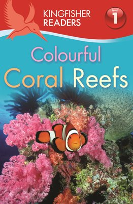 Book cover for Kingfisher Readers: Colourful Coral...