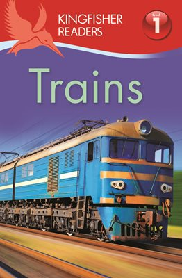 Book cover for Kingfisher Readers: Trains (Level 1...