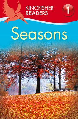 Book cover for Kingfisher Readers: Seasons (Level 1: Beginning to Read)