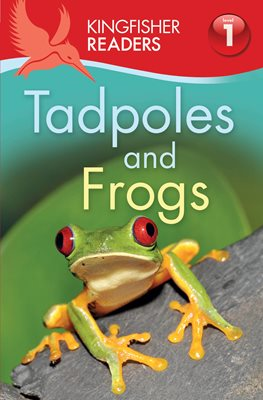 Book cover for Kingfisher Readers: Tadpoles and...