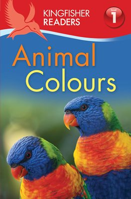 Book cover for Kingfisher Readers: Animal Colours...